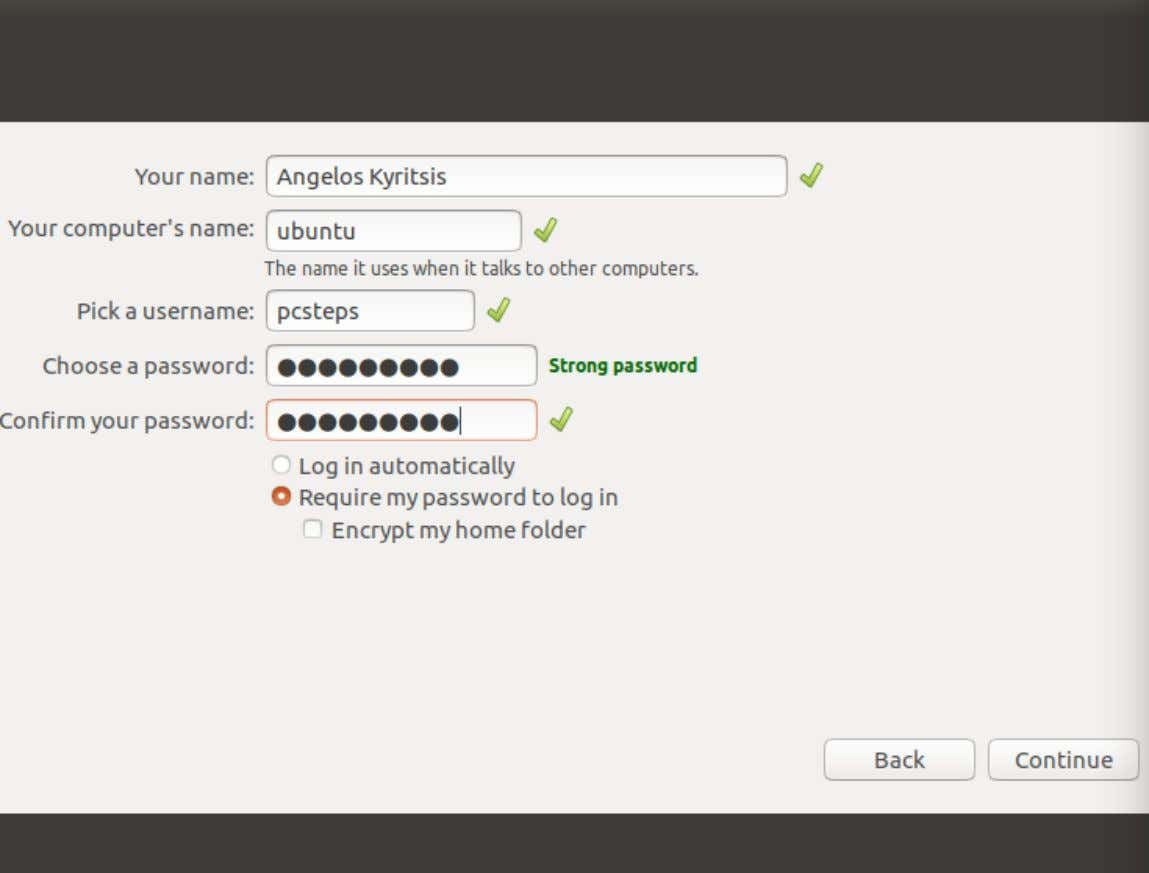 MAKE A PASSWORD YOU WILL REMEMBER . PASSWORDS IN UBUNTU ARE VERY IMPORTANT FOR UPDATES