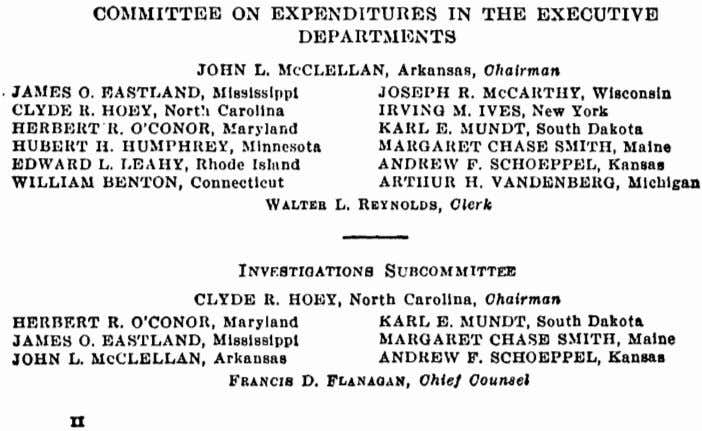 COMMITTEE ON EXPENDITURES IN THE EXECUTIVE DEPARTMENTS JOHN L. McCLELLAN, Arkansas, Chairman JAMES 0. EASTLAND,