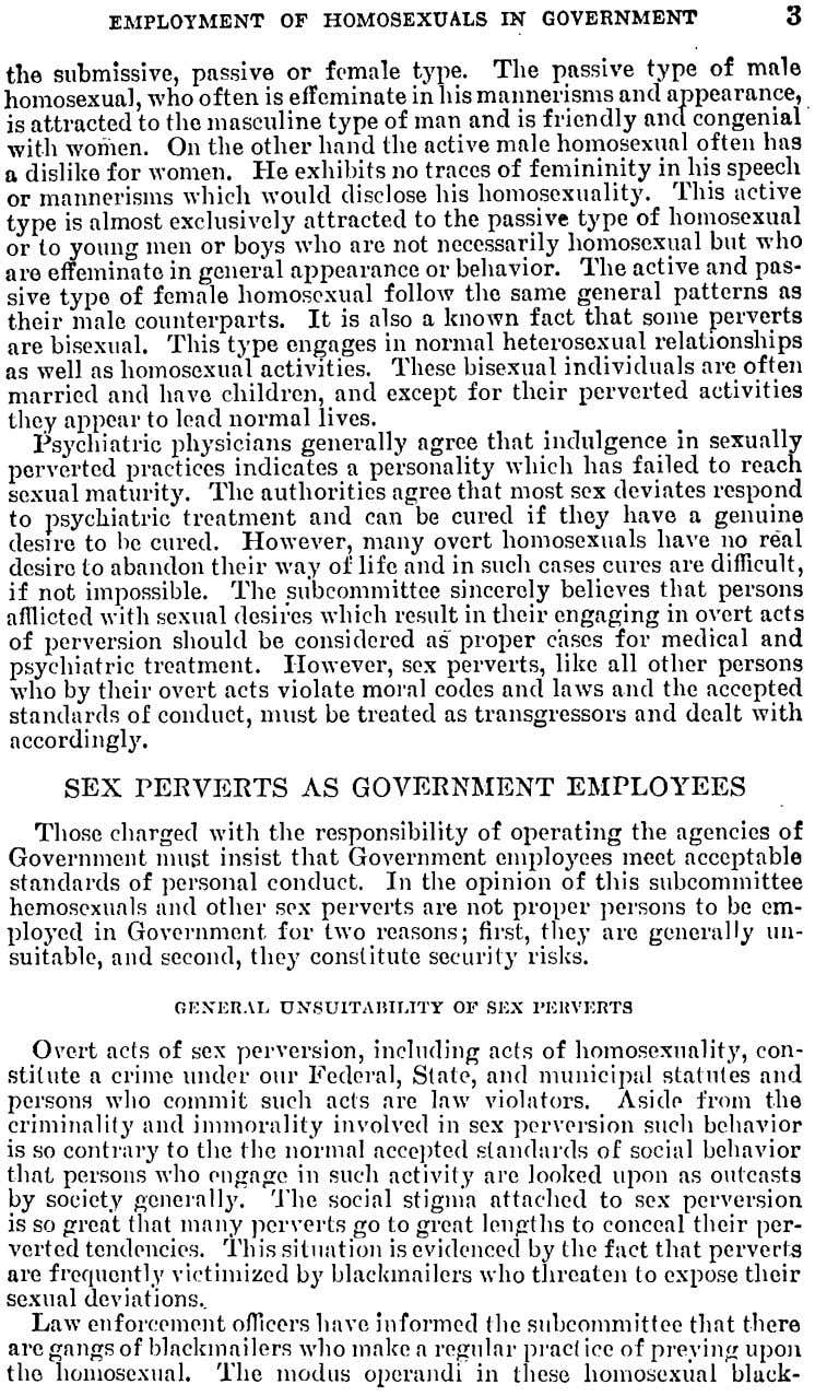EMPLOYMENT OF HOMOSEXUALS IN GOVERNMENT 3 the submissive, passive type. The passive type of male