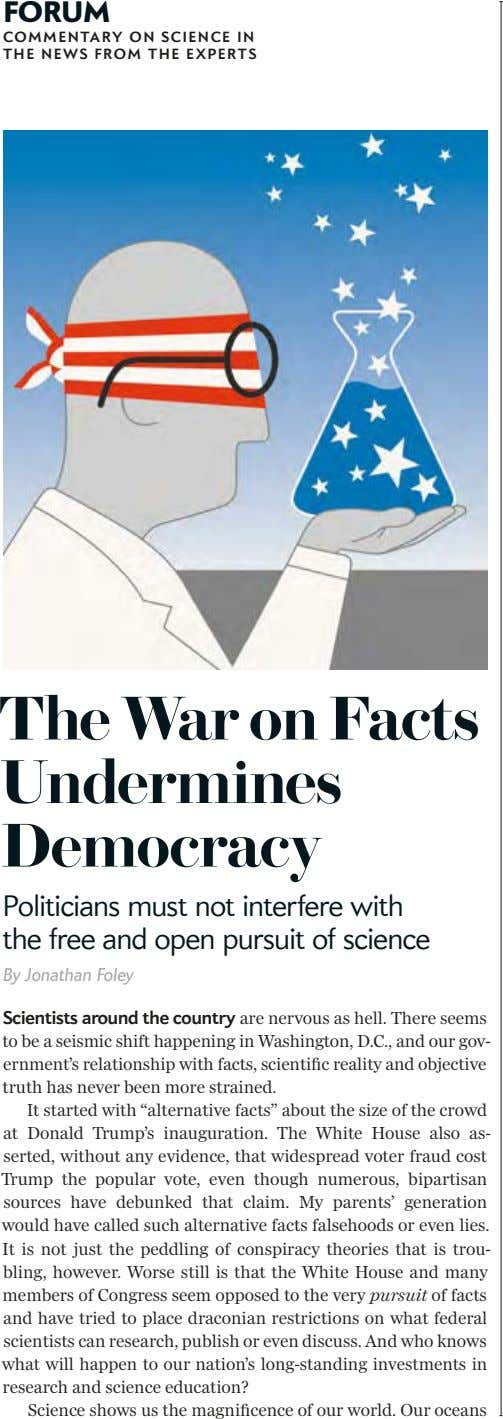 FORUM COMMENTARY ON SCIENCE IN THE NEWS FROM THE EXPERTS The War on Facts Undermines