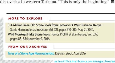 "discoveries in western Turkana. ""This is only the beginning."" MORE TO EXPLORE 3.3-Million-Year-Old Stone Tools"