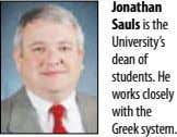 Jonathan Sauls is the University's dean of students. He works closely with the Greek system.