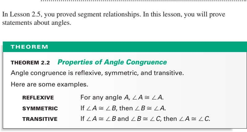 In Lesson 2.5, you proved segment relationships. In this lesson, you will prove statements about
