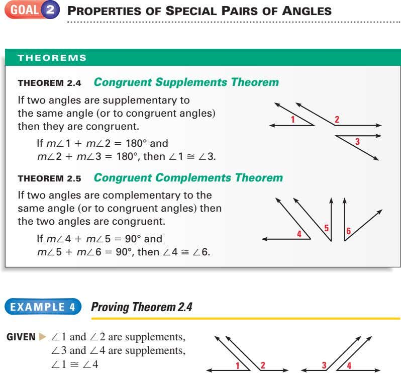 GOAL 2 PROPERTIES OF SPECIAL PAIRS OF ANGLES THEOREMS THEOREM 2.4 Congruent Supplements Theorem If