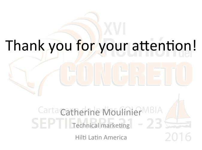 Thank you for your acen2on! Catherine Moulinier Technical marke2ng Hil2 La2n America