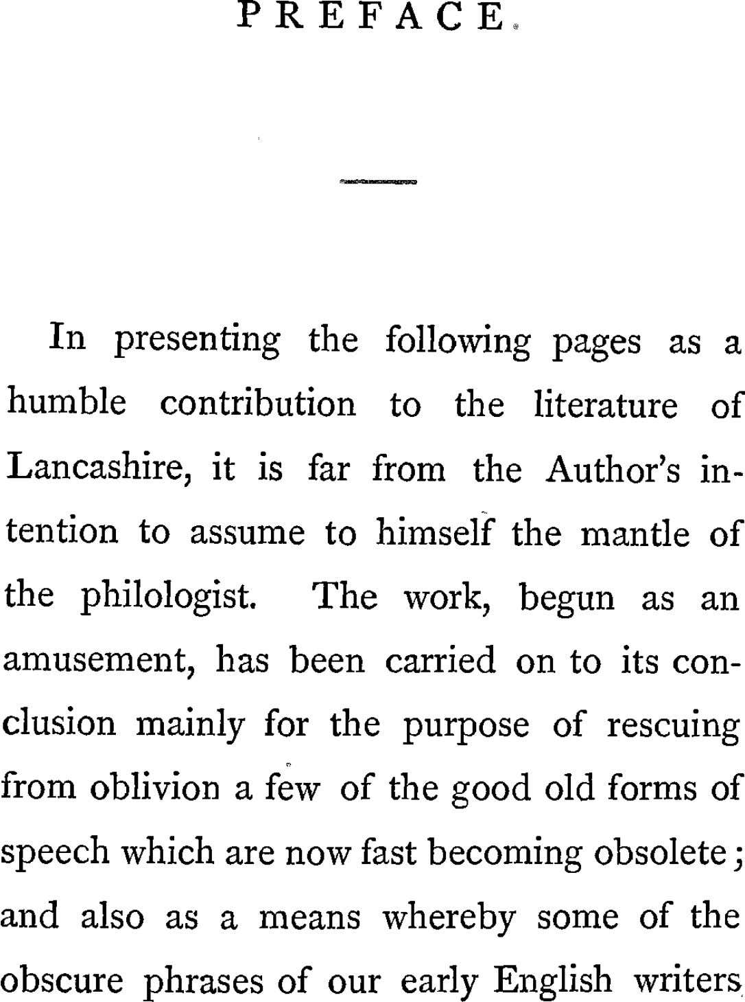 PREFACE In presenting the following pages as a humble contribution the literature to of Lancashire,