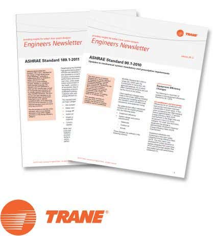 applied HVAC systems. Subscribe at www.trane.com/EN Application manuals. Comprehensive reference guides that