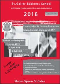 St.Galler Business School DIPLOMAUSBILDUNGEN FÜR MANAGER/INNEN 2016 Leadership- & Human Resources