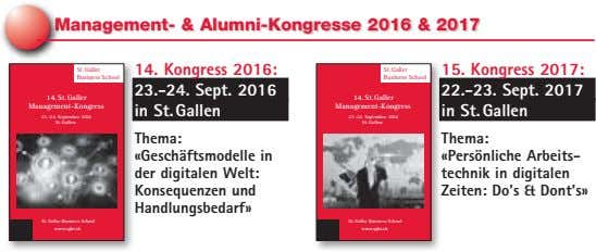 Management- & Alumni-Kongresse 2016 & 2017 St.Galler 14. Kongress 2016: St.Galler 15. Kongress 2017: Business
