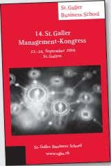 St.Galler Business School 14. St.Galler Management-Kongress September 2016 23.-24. St.Gallen St.Galler Business