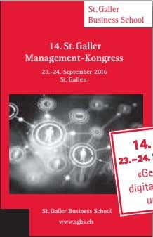St.Galler Business School 14. St.Galler Management-Kongress 23.-24. September 2016 St.Gallen St.Galler Business