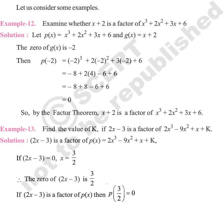 Let us consider some examples. Example-12. Examine whether x + 2 is a factor of