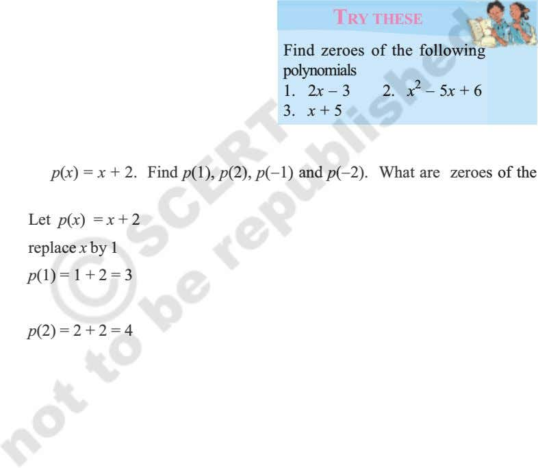 TRY THESE Find zeroes of the following polynomials 1. 2x 3 2. x 2 5x