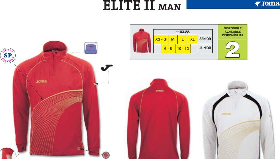 ELITE II MAN DISPONIBLE 1103.22. AVAILABLE DISPONIBILITA XS - S M L XL SENIOR JUNIOR