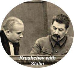 Krushchev with Stalin