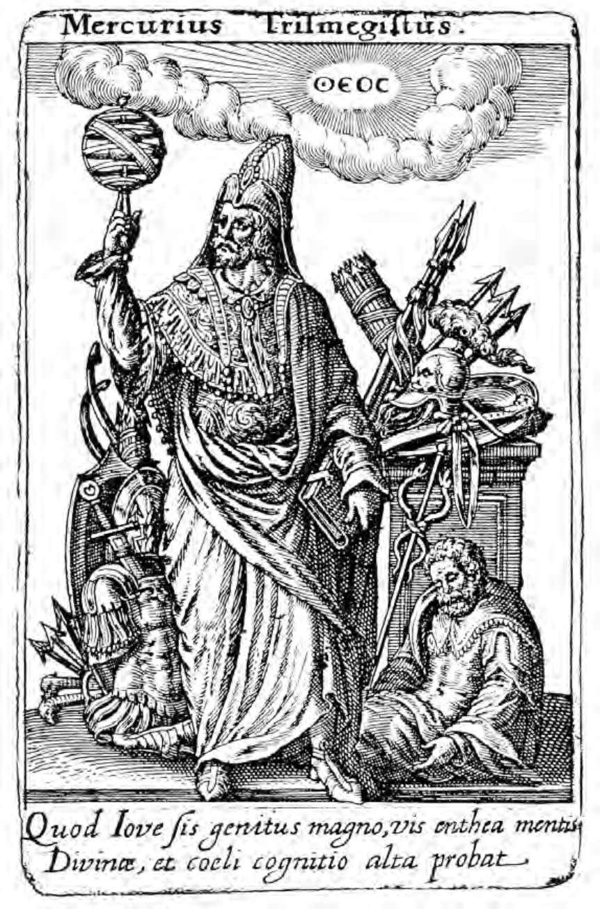 Alexandria, the Cradle of Western Mysticism Hermes Trismegistus From a copper engraving by Johannes Theodorus de