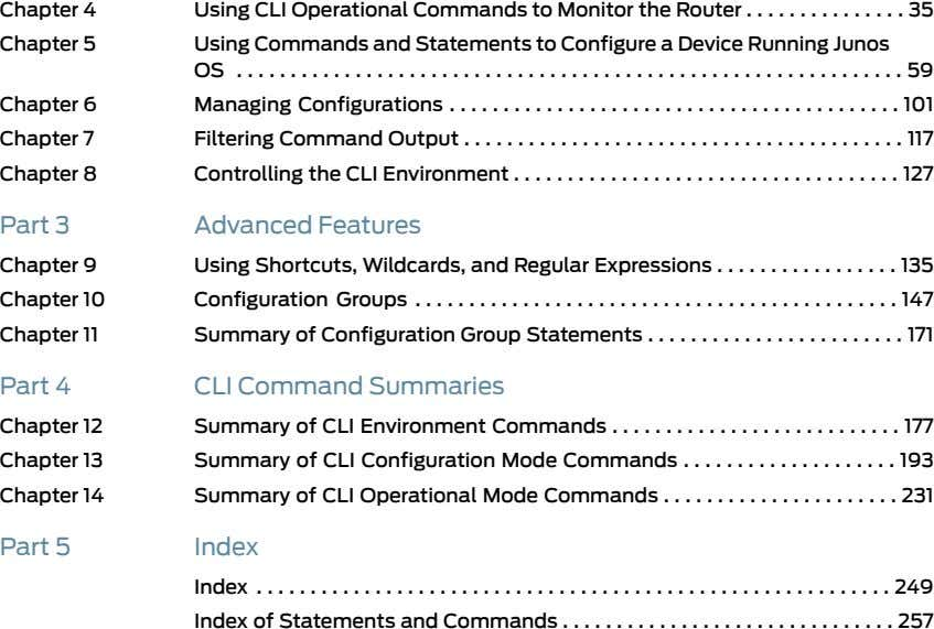 Chapter 4 Using CLI Operational Commands to Monitor the Router 35 Chapter 5 Using Commands