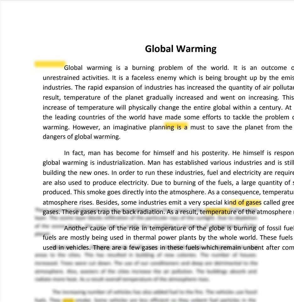 Global Warming Global warming is a burning problem of the world. It is an outcome