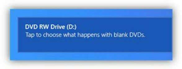 this notification to view the blank DVD AutoPlay options. Figure 232: Notification for Blank DVD AutoPlay