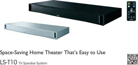 Space-Saving Home Theater That's Easy to Use LS-T10 TV Speaker System