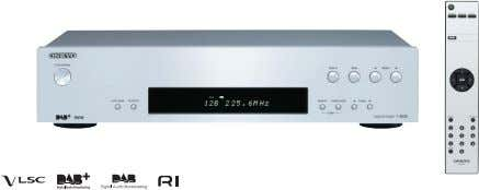 and Balance Controls T-4030 DAB+/DAB/FM Tuner SILVER BLACK • VLSC ™ (Vector Linear Shaping Circuitry) •