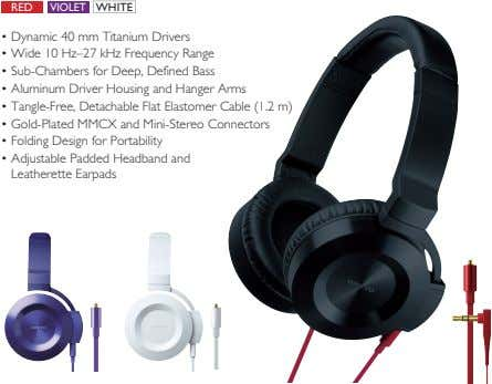 RED VIOLET WHITE • Dynamic 40 mm Titanium Drivers • Wide 10 Hz–27 kHz Frequency