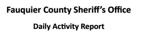 Fauquier County Sheriff's Office Daily Activity Report