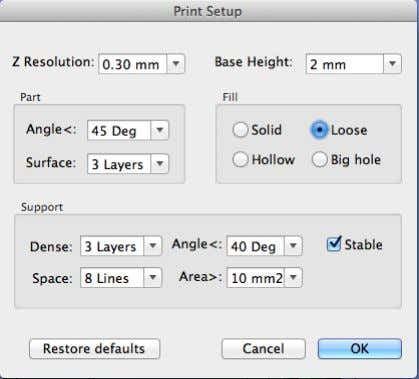 dialog box pops up: (Windows version) Print Options (Mac version) Z Resolution : Sets the print