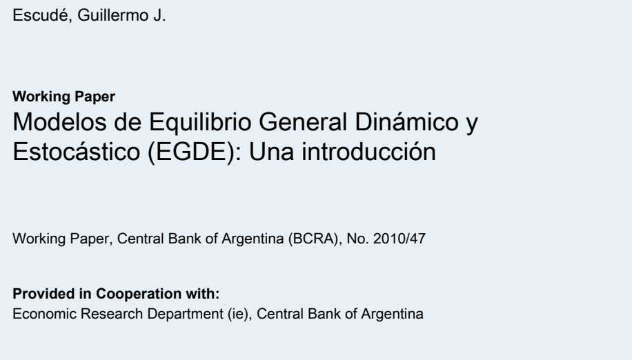 Argentina (BCRA), No. 2010/47 Economic Research Department (ie), Central Bank of Argentina Provided in Cooperation with: