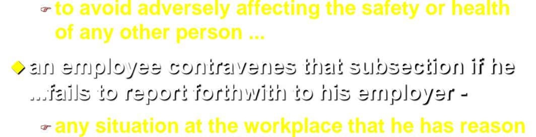  to avoid adversely affecting the safety or health of any other person ...  an