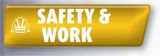 SAFETY & WORK