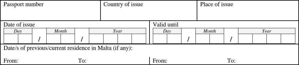 Passport number Country of issue Place of issue Date of issue Valid until Day Month