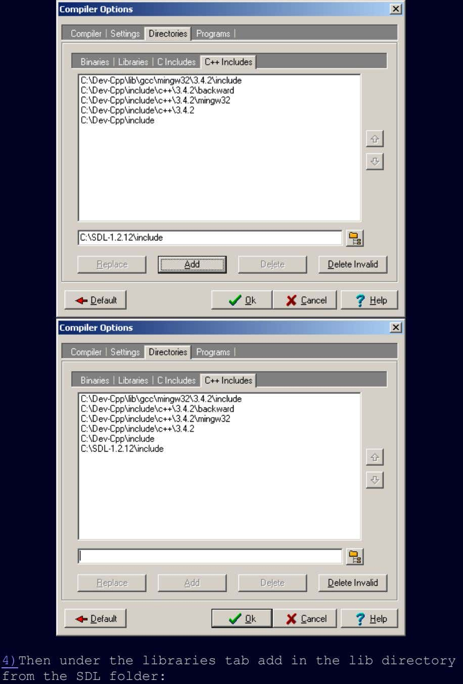 4)Then under the libraries tab add in the lib directory from the SDL folder: