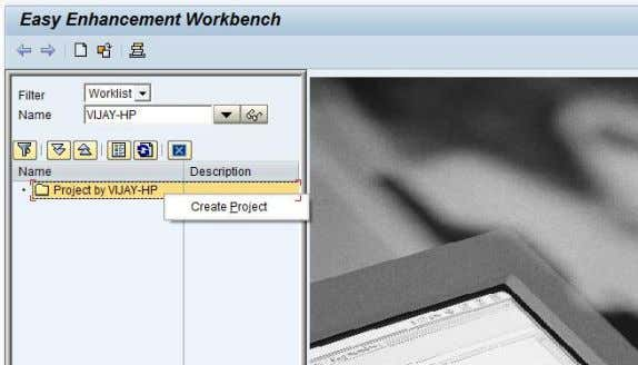 The project is at the highest level in an EEWB enhancement. Figure 51: Easy enhancement workbench