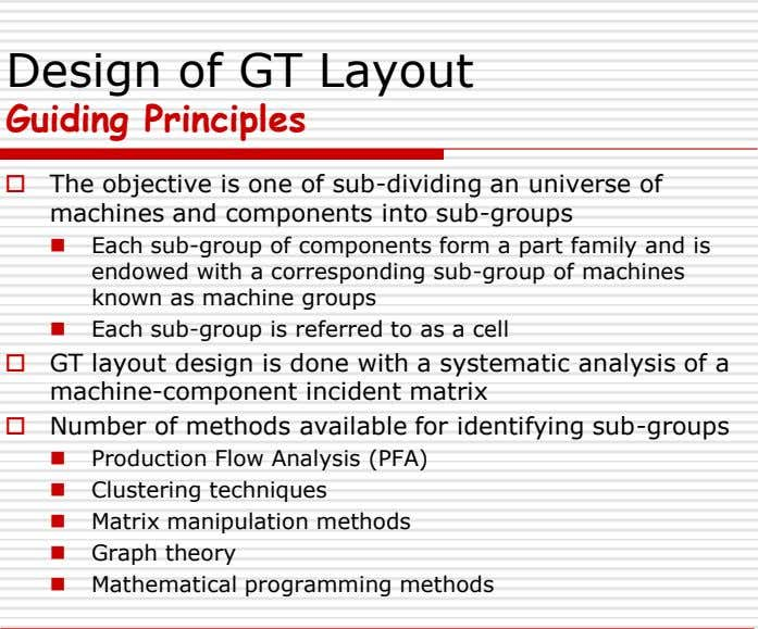 Design of GT Layout Guiding Principles  The objective is one of sub-dividing an universe