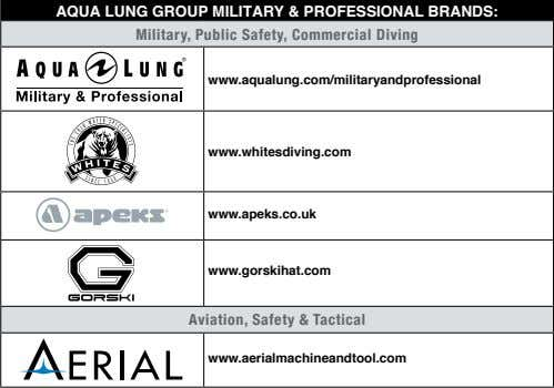 AquA Lung group MiLitAry & professionAL BrAnds: Military, Public Safety, Commercial Diving
