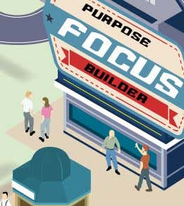 Purpose focus builder