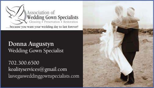 Donna Augustyn Wedding Gown Specialist 702.300.6500 koalityservices@gmail.com lasvegasweddinggownspecialists.com