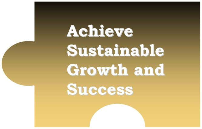 AchieveAchieve SustainableSustainable GrowthGrowth andand SuccessSuccess