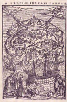Thomas More's Utopia, an idealised republic whose inhabitants speak Utopian, a language strangely similar to