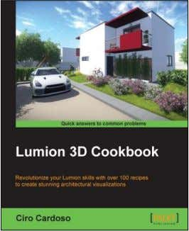 "Lumion 3D Cookbook Ciro Cardoso Chapter No. 1 ""Importing in Lumion"""