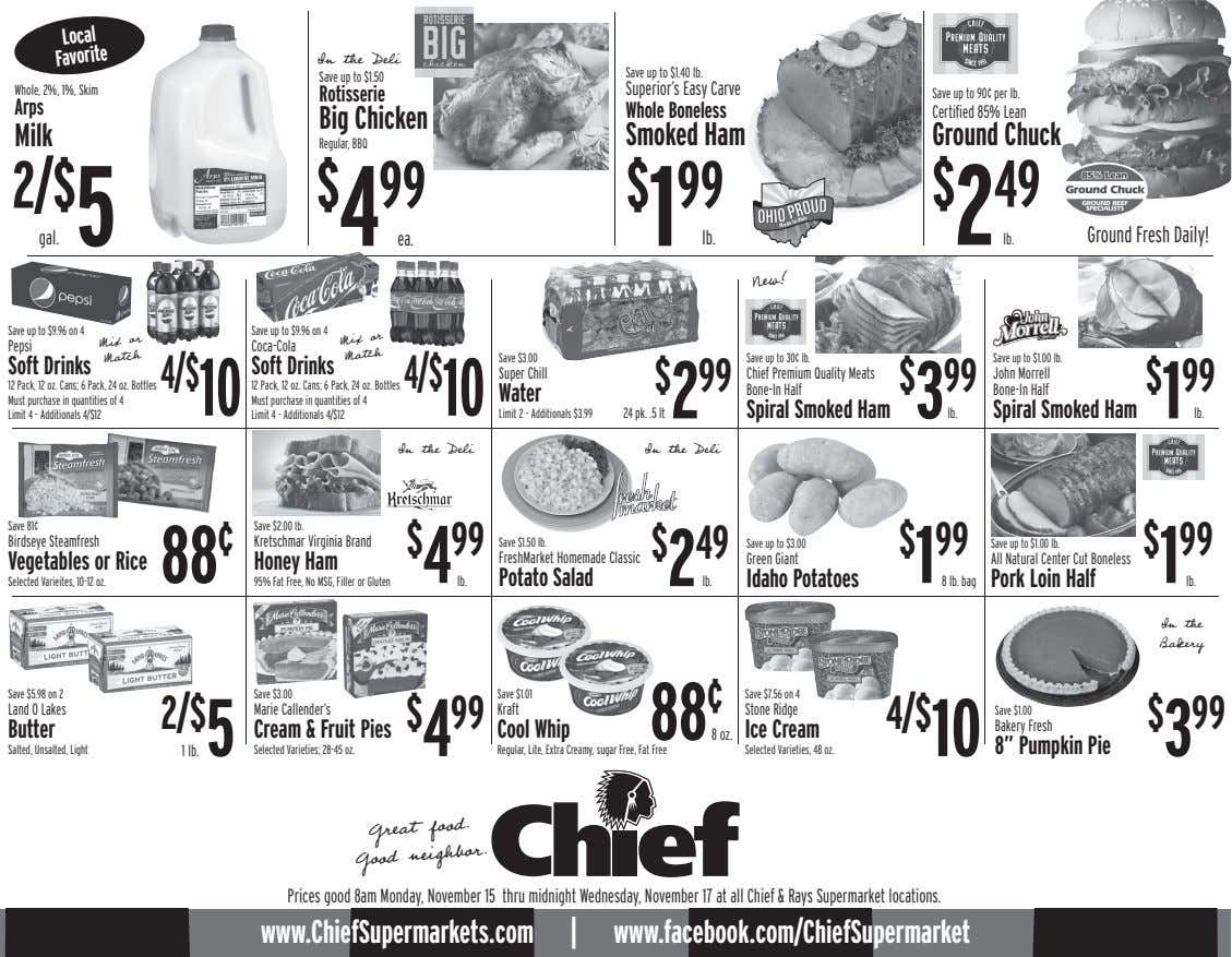Local In the Deli Favorite Save up to $1.40 lb. Save up to $1.50 Whole,