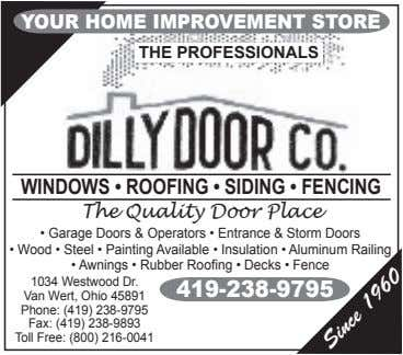 YOUR HOME IMPROVEMENT STORE THE PROFESSIONALS WINDOWS • ROOFING • SIDING • FENCING The Quality