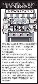 YOURNEWSPAPER STILLTHEBEST BUYINTHENEIGHBORHOOD. In today's world, fifty cents doesn't buy a heck of a lot