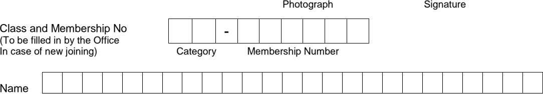 Photograph Signature Class and Membership No - (To be filled in by the Office In
