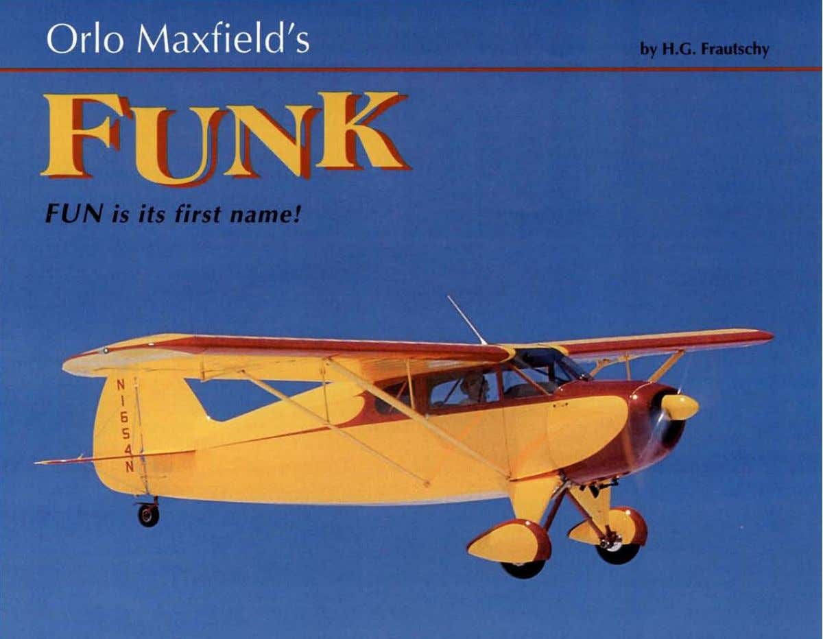 John O. Maxfield, Orlo Maxfield's son. He grew up with his father's Funk, and received