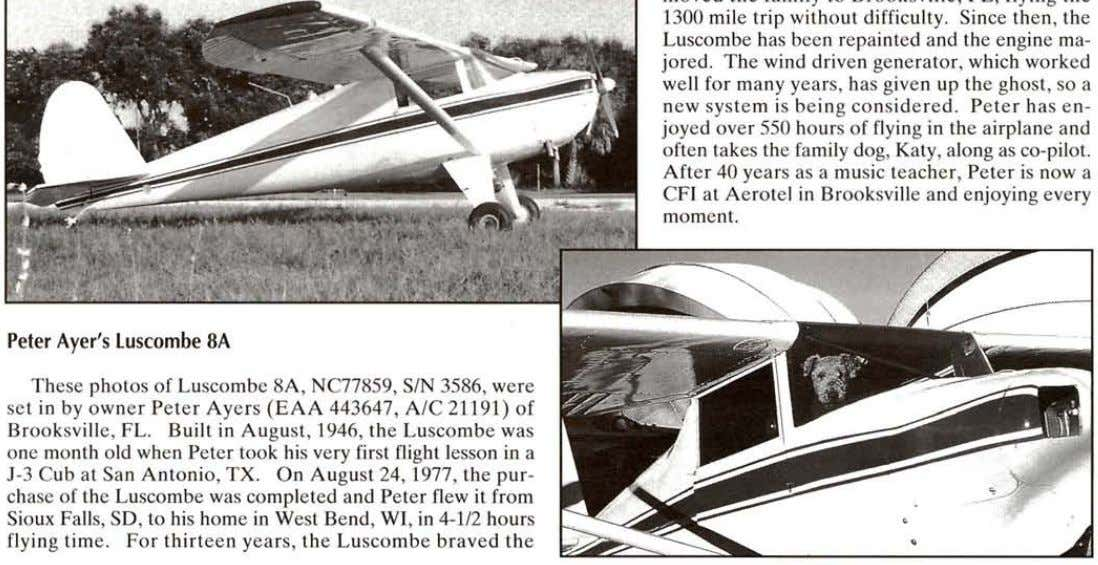 Peter Ayer's Lusco mbe SA These photos of Luscombe 8A, NC77859, SIN 3586, were set