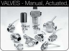 Filters and Strainers VALVES - Manual, Actuated, Diaphragm FITTInGS - Clamp, Sanitary Butt-Weld, Bevel Seat, Tube