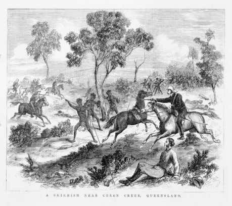 of blacks without unnecessary violence'. Massacres ' Skirmish' near Creen Creek, Queensland 1876 Photo by