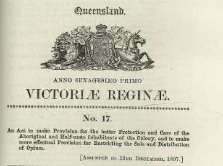 Protection and Restriction of the Sale of Opium Act 1897 The 1897 Act The first of